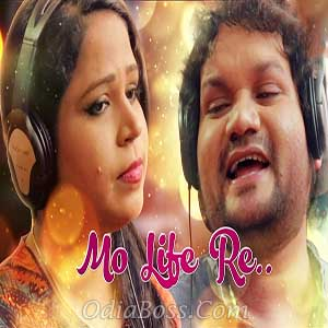 Mo Life Re - Human Sagar and Sanju New Odia Song