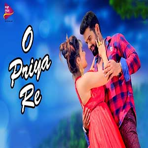 O Priya Re New Odia Music Album - Bishnu Mohan Kabi and Pragyan