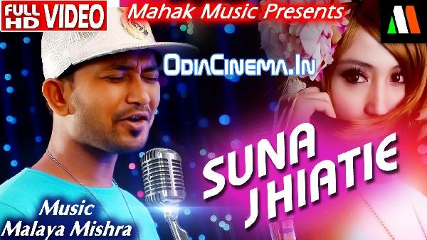 SUNA JHIA TIYE (SATYAJIT) NEW ROMANTIC ODIA SONG